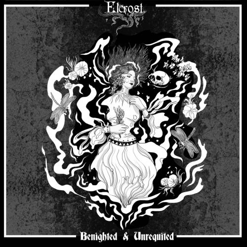 Elcrost - Benighted & Unrequited (2020)