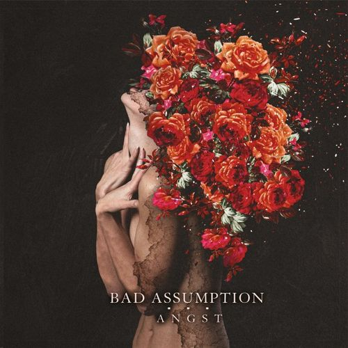 Bad Assumption - Angst (2020)