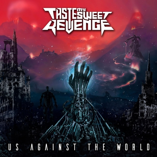Taste My Sweet Revenge - Us Against the World (2020)