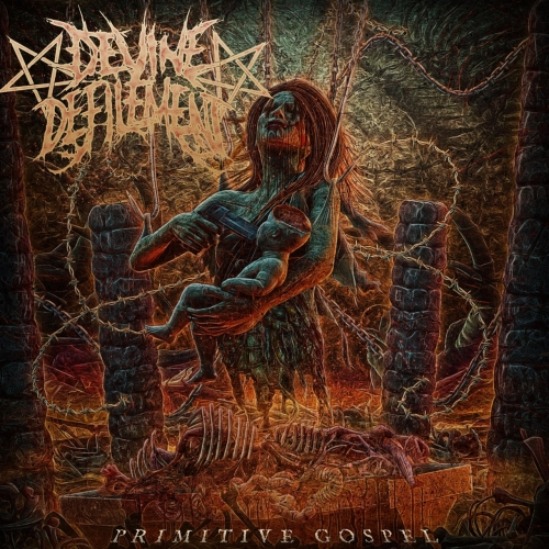 Devine Defilement - Primitive Gospel (EP) (2020)