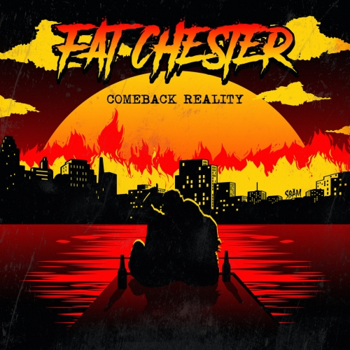 Fat Chester - Comeback Reality (2020)