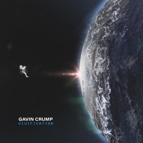 Gavin Crump - Vivification (2020)