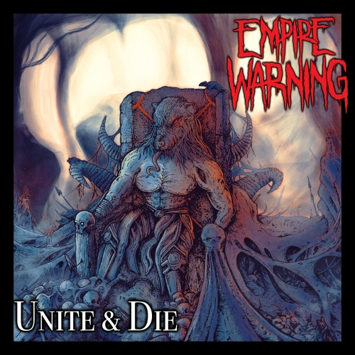 Empire Warning - Unite & Die (EP) (2020)