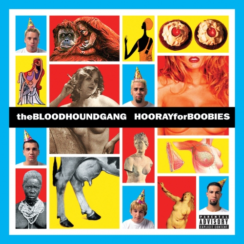 Bloodhound Gang - Hooray For Boobies (Expanded Edition) (2000)