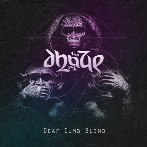 The Dhaze - Deaf Dumb Blind (2020)