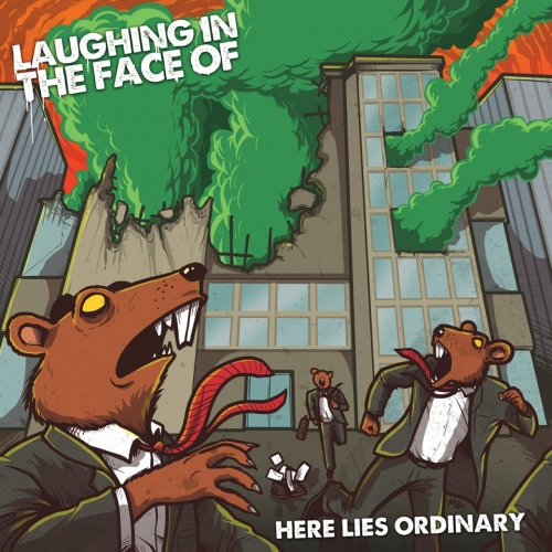 Laughing In The Face Of - Here Lies Ordinary (2020)