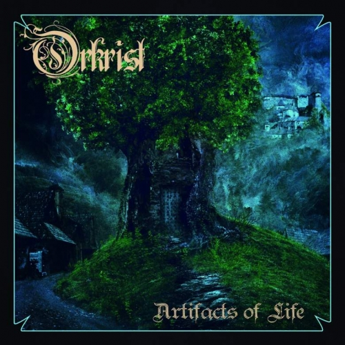 Orkrist - Artifacts of Life (2020)