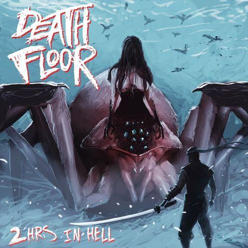 DeathFloor - 2 Hours in Hell (2020)