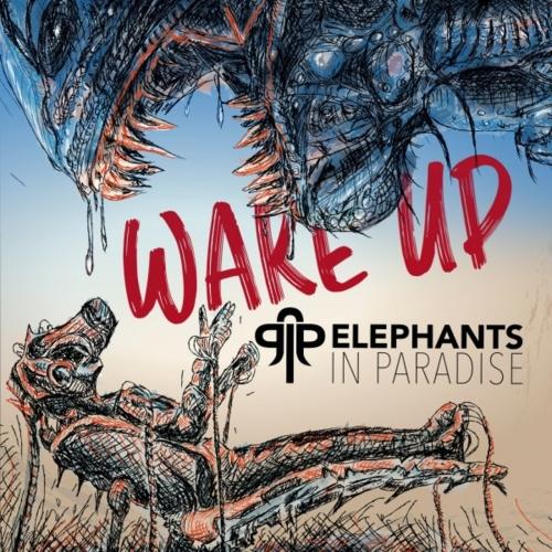 Elephants in Paradise - Wake Up (2020)
