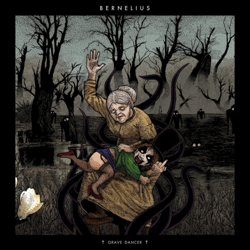 Bernelius - Grave Dancer (2020)