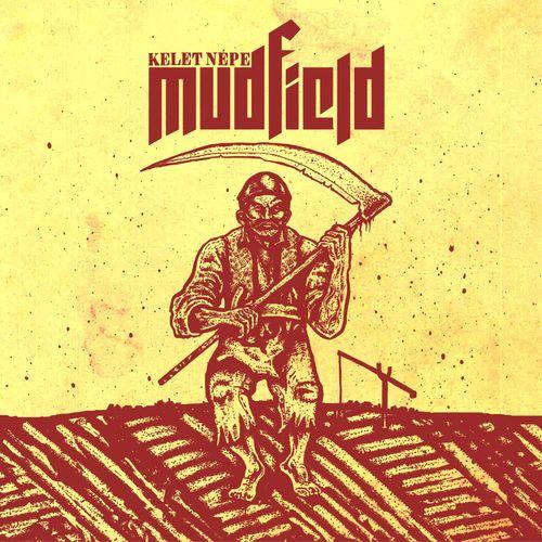 Mudfield - Kelet népe (2020)
