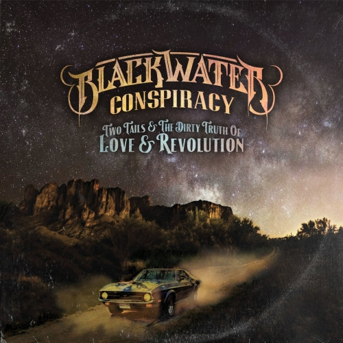 Blackwater Conspiracy - Two Tails & The Dirty Truth of Love & Revolution (2020)