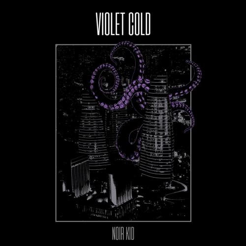 Violet Cold - Noir Kid (2020)
