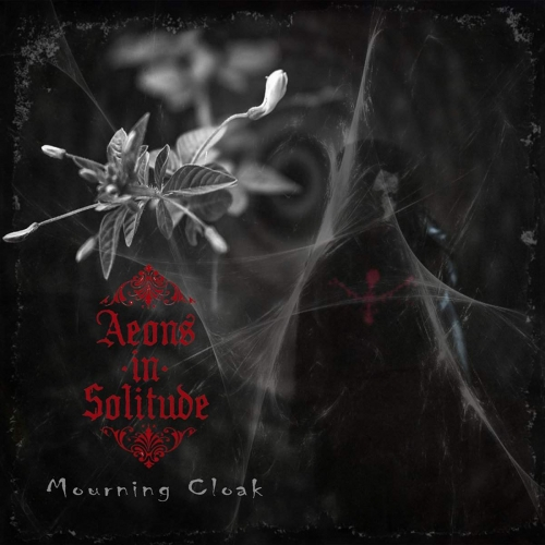 Aeons in Solitude - Mourning Cloak (2020)