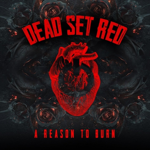 Dead Set Red - A Reason to Burn (EP) (2020)