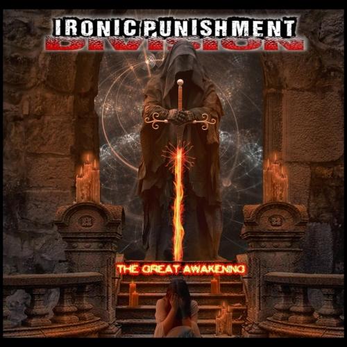 Ironic Punishment Division - The Great Awakening (2020)