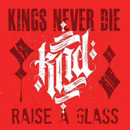 Kings Never Die - Raise A Glass (EP) (2020)