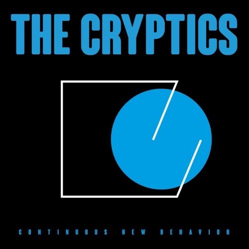 The Cryptics - Continuous New Behavior (2020)