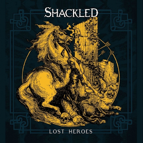 Shackled - Lost Heroes (2020)
