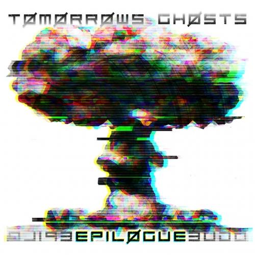Tomorrows Ghosts - Epilogue (EP) (2020)
