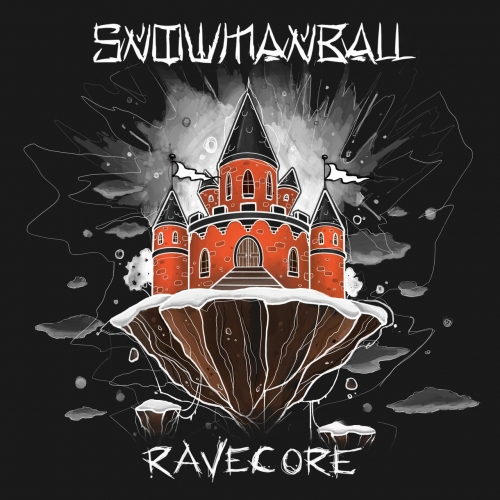 SnowManBall - Ravecore (2020)