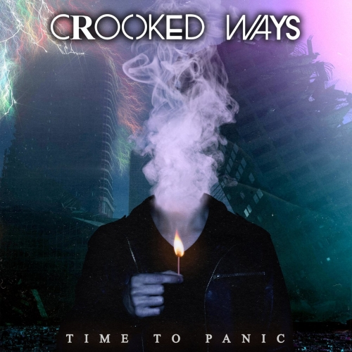 Crooked Ways - Time to Panic (2020)