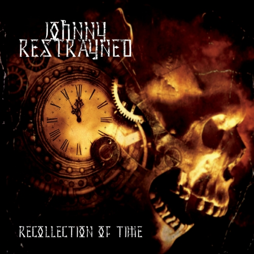 Johnny Restrayned - Recollection of Time (2020)