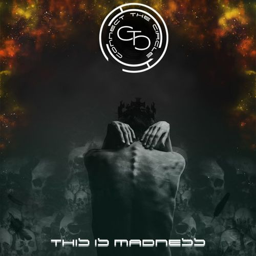 Connect The Circle - This Is Madness (2020)