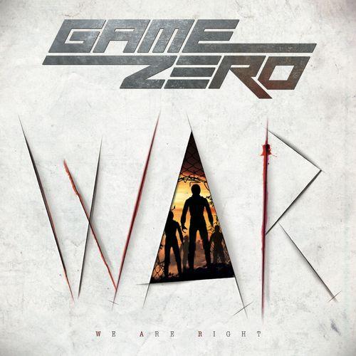 Game Zero - W.A.R. - We Are Right (2020)