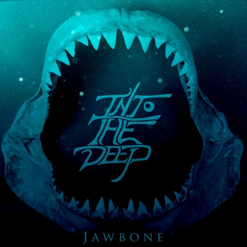 Into the Deep - Jawbone (EP) (2020)