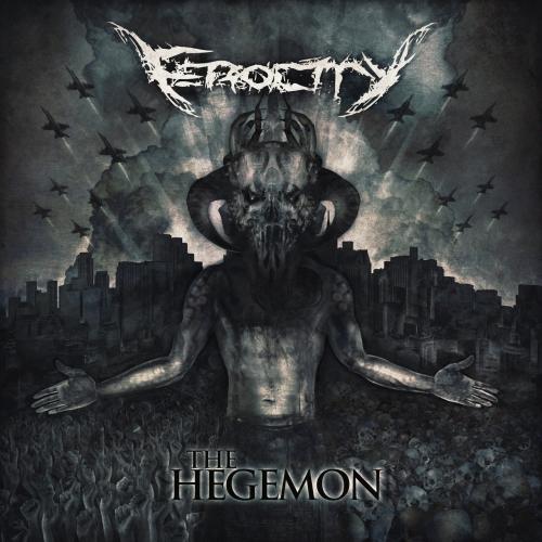 Ferocity - The Hegemony (2020)