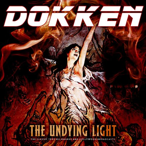 Dokken - The Undying Light (Live 1995) (2020)