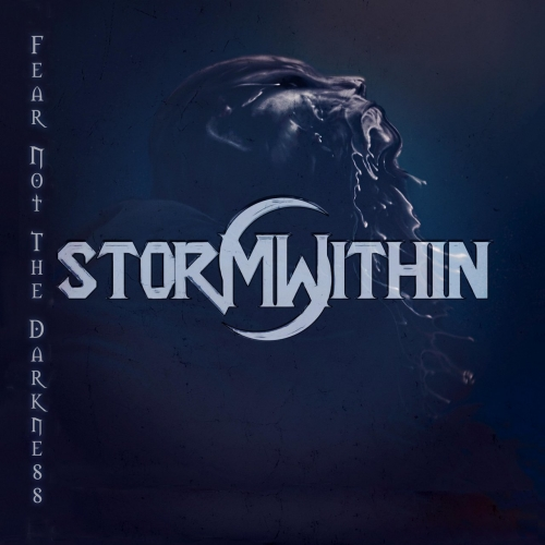 Storm Within - Fear Not the Darkness (2020)