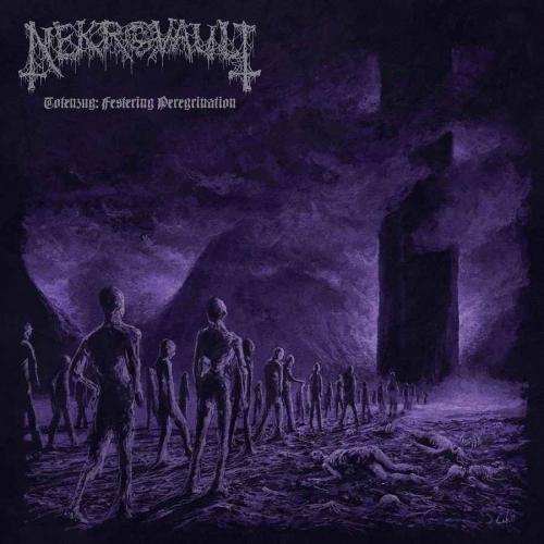 Nekrovault - Totenzug: Festering Peregrination (2020)