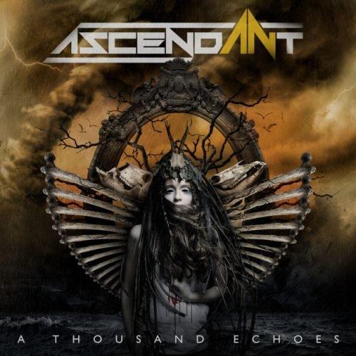 Ascendant - А Тhоusаnd Есhоеs (2017)