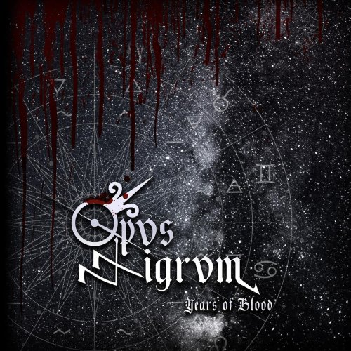 Opvs Nigrvm - Years of Blood (2020)