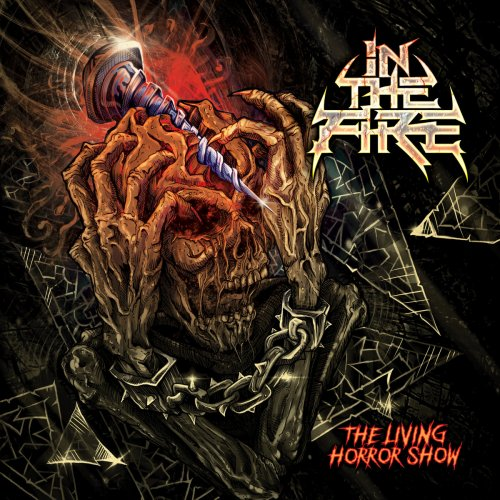 In The Fire - The Living Horror Show (2020)