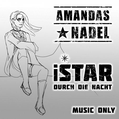 Amandas Nadel - Istar: Durch Die Nacht (2020)