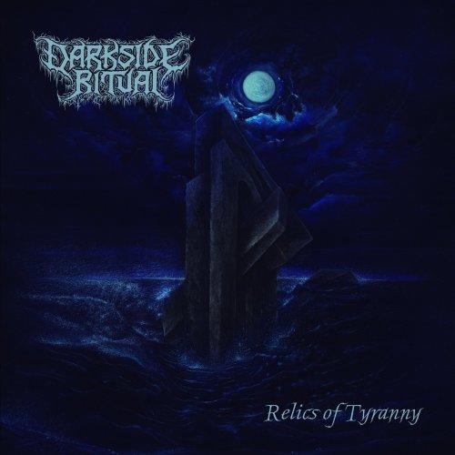 Darkside Ritual - Relics of Tyranny (2020)