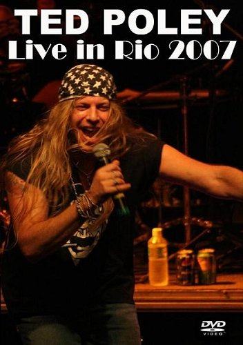 Ted Poley - Live in Rio 2007