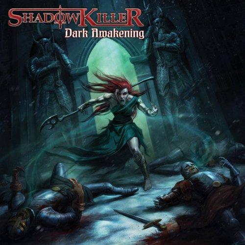 Shadowkiller - Dark Awakening (2020)