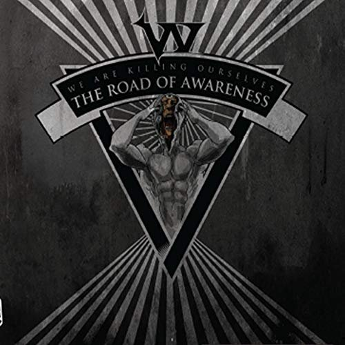 W.A.K.O. - The Road Of Awareness (2011)