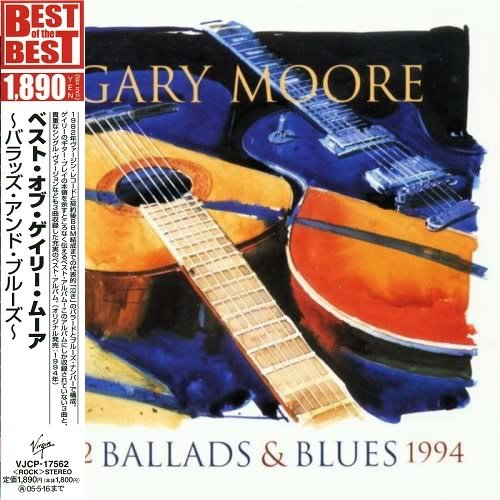 Gary Moore - Ballads & Blues 1982-1994 (Japan Edition) (2004)