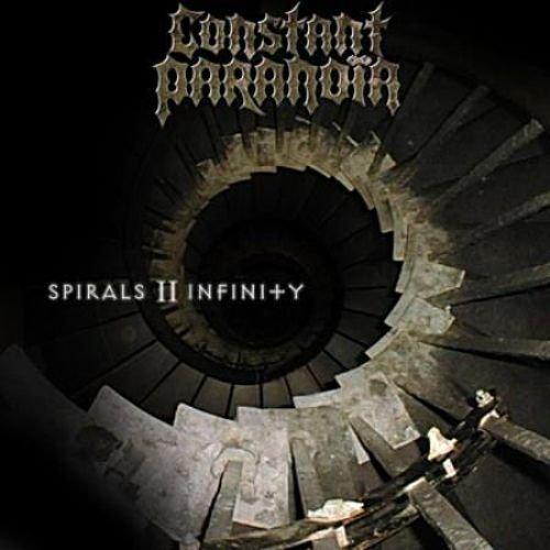 Constant Paranoia - Spirals II Infinity (2004)