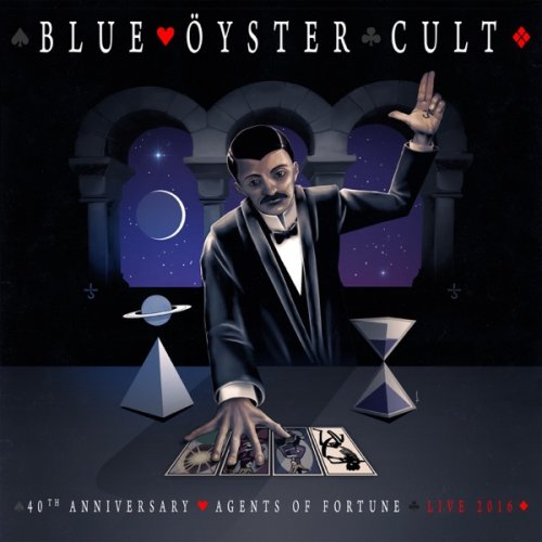 Blue Oyster Cult - 40th Anniversary - Agents Of Fortune - Live 2016 (2020)