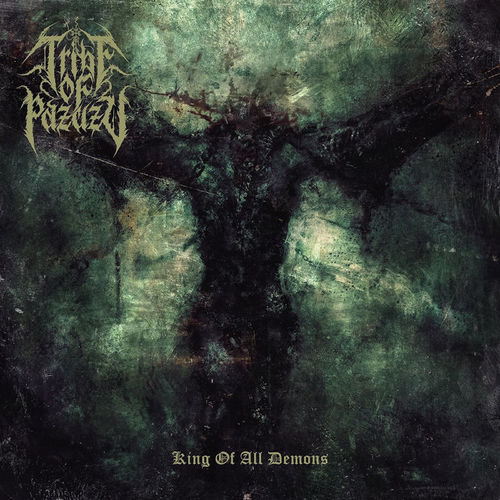Tribe of Pazuzu - King of All Demons (2020)