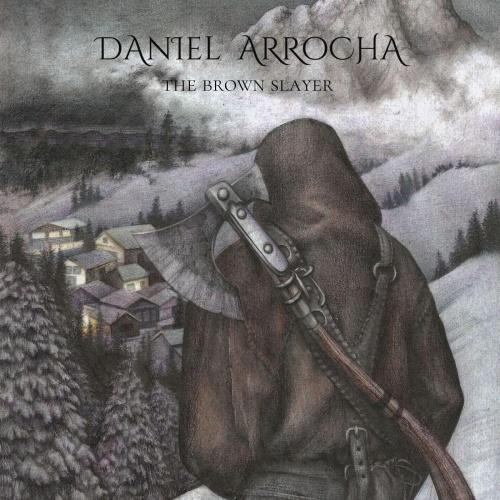 Daniel Arrocha - The Brown Slayer (2020)