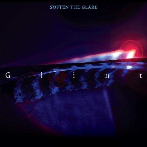 Soften the Glare - Glint (2020)