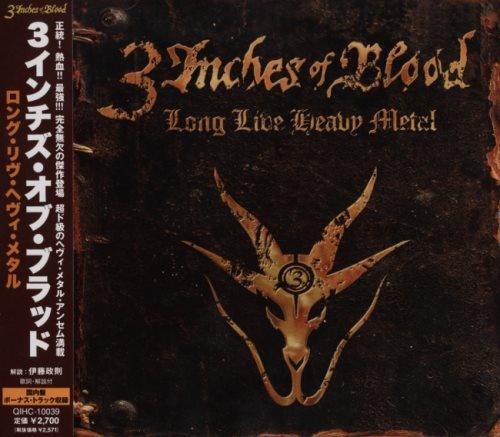 3 Inches Of Blood - Lоng Livе Неаvу Меtаl [Jараnеsе Еditiоn] (2012)