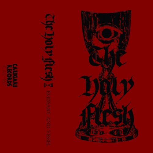The Holy Flesh - Emissary and Vessel (2020)